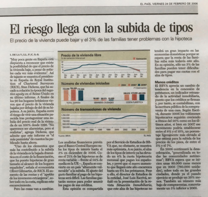 Stan Dickens warned in February 2006 that Spanish house prices could fall.